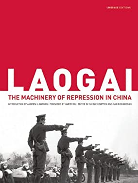 Laogai: The Machinery of Repression in China 9781884167775