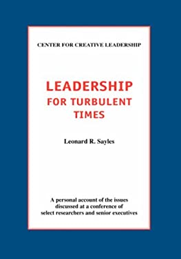 Leadership for Turbulent Times 9781882197071