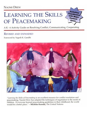 Learning the Skills of Peacemaking, Revised and Expanded 9781880396421