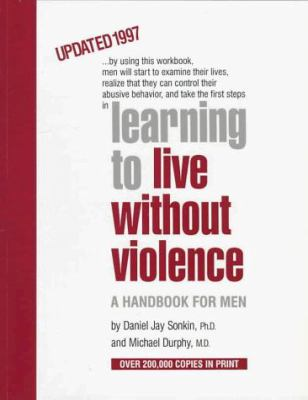 Learning to Live Without Violence 9781884244162