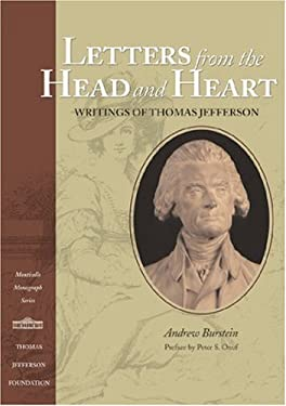 Letters from the Head and Heart: Writings of Thomas Jefferson 9781882886203
