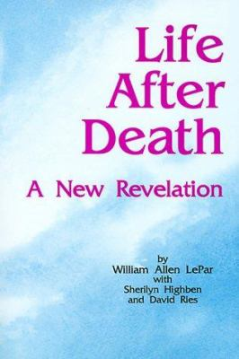 Life After Death: A New Revelation 9781885728005