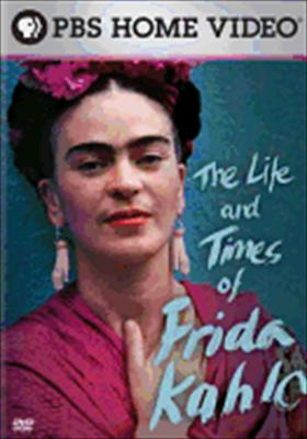 The Life & Times of Frida Kahlo