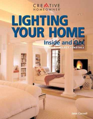 Lighting Your Home: Inside and Out 9781880029671