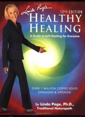 Linda Page's Healthy Healing: A Guide to Self-Healing for Everyone 9781884334924