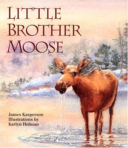 Little Brother Moose 9781883220334