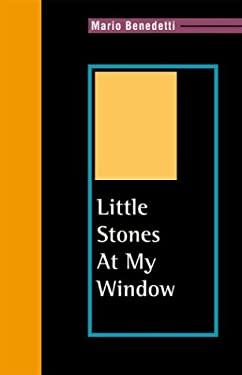 Little Stones at My Window 9781880684900