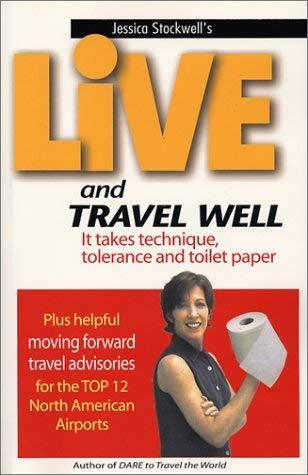 Live and Travel Well Jessica Stockwell