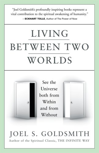 Living Between Two Worlds: See the Universe Both from Within and from Without 9781889051819