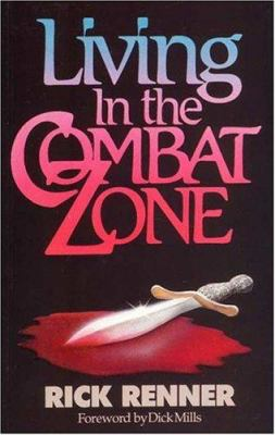 Living in the Combat Zone 9781880089026