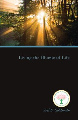 Living the Illumined Life 9781889051611