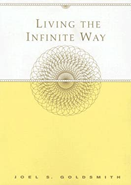 Living the Infinite Way 9781889051796