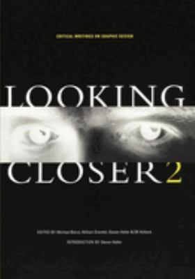 Looking Closer 2: Critical Writings on Graphic Design 9781880559567