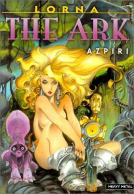 Lorna: The Ark 9781882931927