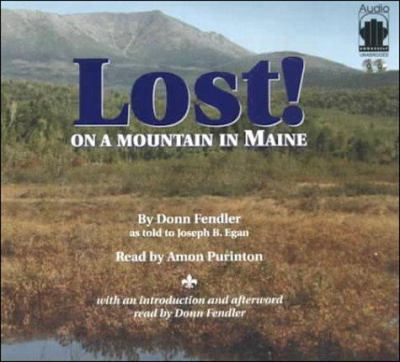 Lost! on a Mountain in Maine 9781883332655