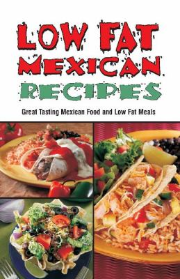 Low Fat Mexican 9781885590121