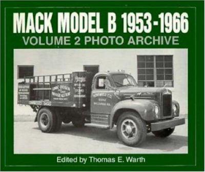 Mack Model B 1953-1966 Photo Archive 9781882256341