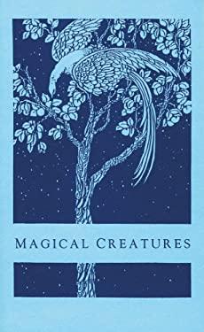 Magical Creatures 9781881098140