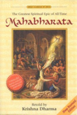 Mahabharata: The Greatest Spiritual Epic of All Time 9781887089173