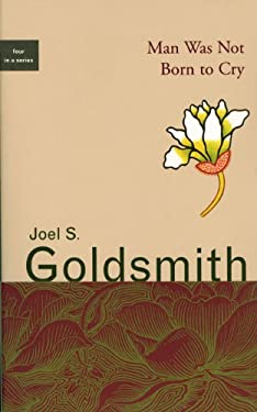 Man Was Not Born to Cry 9781889051321