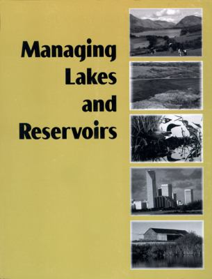 Managing Lakes and Reservoirs 9781880686157