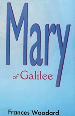 Mary of Galilee 9781885373236