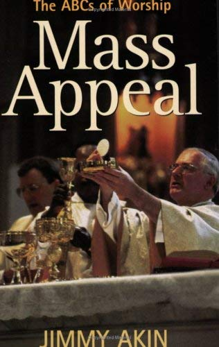 Mass Appeal: The ABCs of Worship 9781888992328