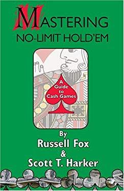 Mastering No-Limit Hold'em 9781886070219