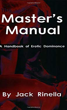Masters Manual: A Handbook of Erotic Dominance 9781881943037