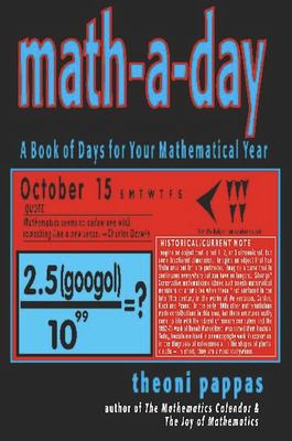 Math-A-Day: A Book of Days for Your Mathematical Year 9781884550201
