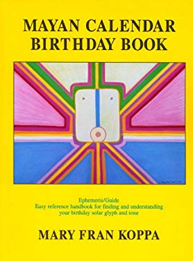 Mayan Calendar Birthday Book 9781889965031