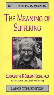 Meaning of Our Suffering 9781886449244
