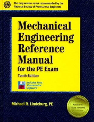 Mechanical Engineering Reference Manual: For the PE Exam 9781888577136