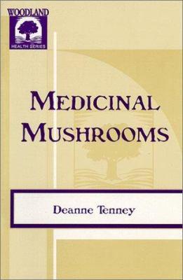 Medicinal Mushrooms 9781885670540