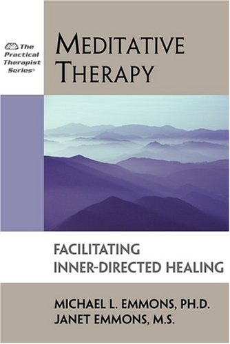 Meditative Therapy: Facilitating Inner-Directed Healing 9781886230118