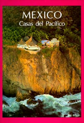 Mexico: Houses of the Pacific (Spanish) 9781883051020