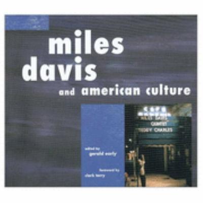 Miles Davis and American Culture Miles Davis and American Culture Miles Davis and American Culture 9781883982379