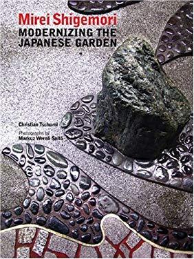 Mirei Shigemori: Modernizing the Japanese Garden 9781880656945