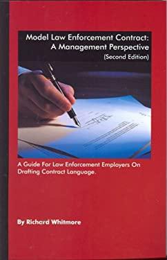 Model Law Enforcement Contract: A Management Perspective 9781880607152
