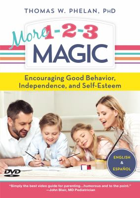 More 1-2-3 Magic: Encouraging Good Behavior, Independence, and Self-Esteem 9781889140216