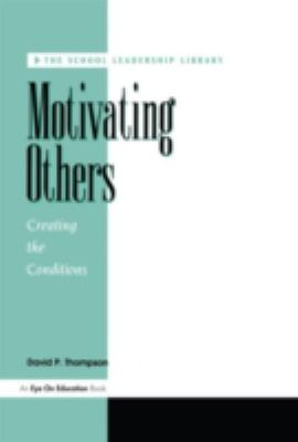 Motivating Others 9781883001254