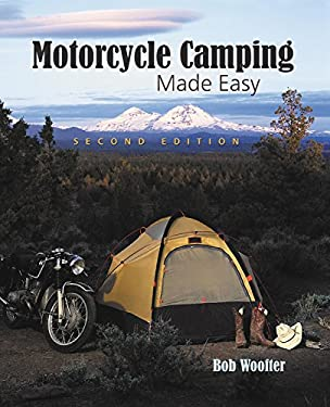 Motorcycle Camping Made Easy 9781884313837