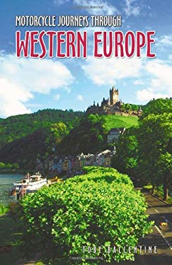 Motorcycle Journeys Through Western Europe 9781884313820