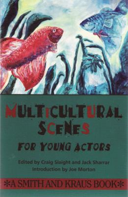 Multicultural Scenes for Young Actors 9781880399484