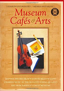 Museum Cafes & Arts [With CD] 9781883914349