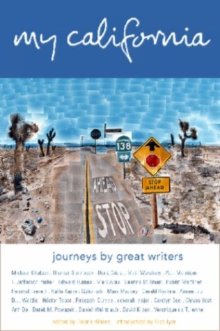 My California: Journeys by Great Writers 9781883318437