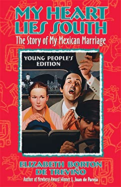 My Heart Lies South: The Story of My Mexican Marriage