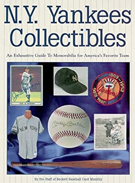 N.Y. Yankees Collectibles: A Price Guide to Memorabilia for America's Favorite Team 9781887432658