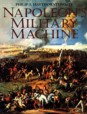 Napoleon's Military Machine 9781885119186