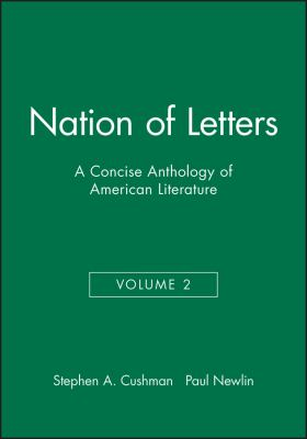 Nation of Letters: A Concise Anthology of American Literature 9781881089902